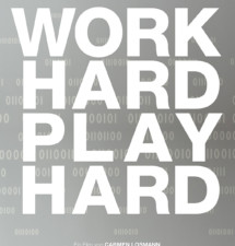 Work Hard xxxxxxxxxx Play Hard